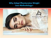 Why Adapt Phentermine Weight Loss Methodology-converted