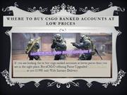 Buy CSGO Ranked Accounts At Lower Prices
