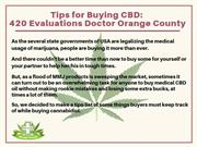 Tips for Buying CBD 420 Evaluations Doctor Orange County