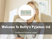Detail Presentation About Dotty's Pyjamas