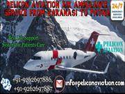 Advance Medical Support Air Ambulance Service from Varanasi to Patna