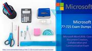Microsoft 77-725 Free Exam Demo Questions - Dumps4Download.us
