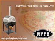 Best Wood Fried Table Top Pizza Oven | Top Saw Tool LLC DBA WPPO