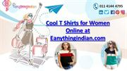 Sizzling Ladies T Shirt at Best Online Store
