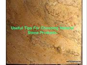 Check the Useful Tips For Choosing Natural Stone Products