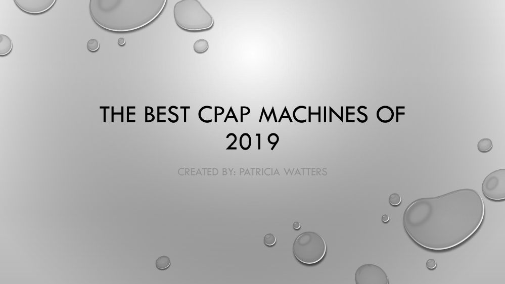 The Best CPAP Machines of 2019 |authorSTREAM