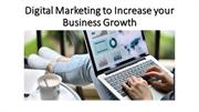 Digital Marketing to increase your business Growth