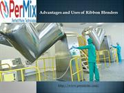 Advantages and Uses of Ribbon Blenders