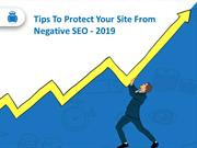 Tips to Protect Your Site from Negative SEO