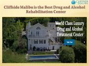 Cliffside Malibu is the Best Drug and Alcohol Rehabilitation Centers
