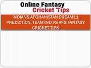 India vs Afghanistan Dream11 Prediction