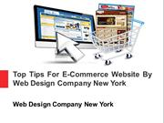 Top Tips For E-Commerce Website By Web Design Company New York