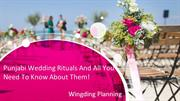 Punjabi Wedding Rituals And All You Need To Know About Them!