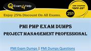 PMP Exam Dumps, Real PMI PMP Exam Questions - Exam4Help