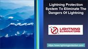 Lightning Protection System To Eliminate The Dangers Of Lightning