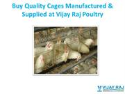 Buy Quality Cages Manufactured & Supplied at Vijay Raj Poultry