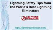 Lightning Safety Tips from the World's Best Lightning Eliminators