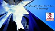 The Importance Of Maintaining A Lightning Rod Protection System