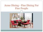 Acme Dining - Fine Dining For Fine People