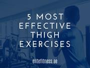 5 Most Effective Thigh Exercises