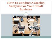 How To Conduct A Market Analysis For Your Small Business