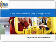 Know about Numerous Types of Flange Guards