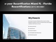 40 year Certification Miami