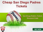 Cheap Padres Match Tickets | San Diego Padres Tickets Discount Coupon