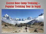 Everest Base Camp Trekking Popular Trekking Tour In Nepal