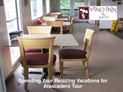 Spending Your Relaxing Vacations for Atascadero Tour