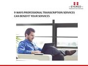 How Professional Transcription Services is beneficial for physicians
