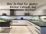 Find the Top Installer of Kitchen Cabinets And Installation