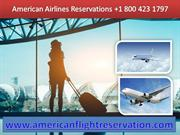 American Airlines Reservations +1 800 423 1797 Phone Number