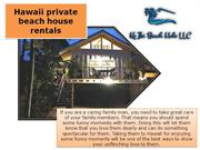 Hawaii private beach house rentals