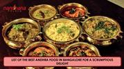 LIST OF THE BEST ANDHRA FOOD IN BANGALORE FOR A SCRUMPTIOUS DELIGHT-co