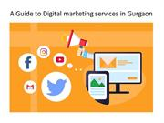 A Guide to Digital marketing services in Gurgaon