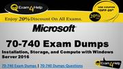 70-740 Dumps - 70-740 Exam Questions Answers Dumps - Exam4Help