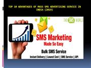 Top 10 advantages of Mass SMS Advertising service in India (2019)