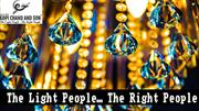 The Light People The Right People..