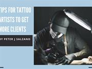 Peter J Salzano_ Tips for Tattoo Artists to Get More Clients