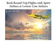Book Round Trip Flights with Spirit Airlines at Lowest Cost Airfares