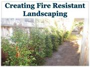 Creating Fire Resistant Landscaping