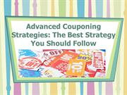 Advanced Couponing Strategies: The Best Strategy You Should Follow