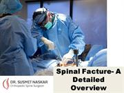 Spinal Facture- A Detailed Overview