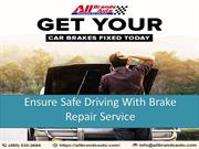 Ensure Safe Driving With Brake Repair Service