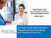 Xcel Care, LLC- Non-medical home health care agency in Bloomfield, Con