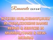 Renovate Export-Kitchen Hob, Chimney Repair & Services in Mumbai