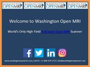 Washington Open MRI is the best Centers for OPEN MRI EXAM