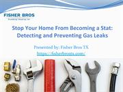 Detecting and Preventing Gas Leaks