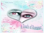 A touch or Romance (part 2)